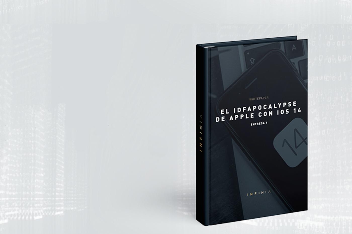Infinia lanza el whitepaper sobre las claves de la nueva privacidad de Apple