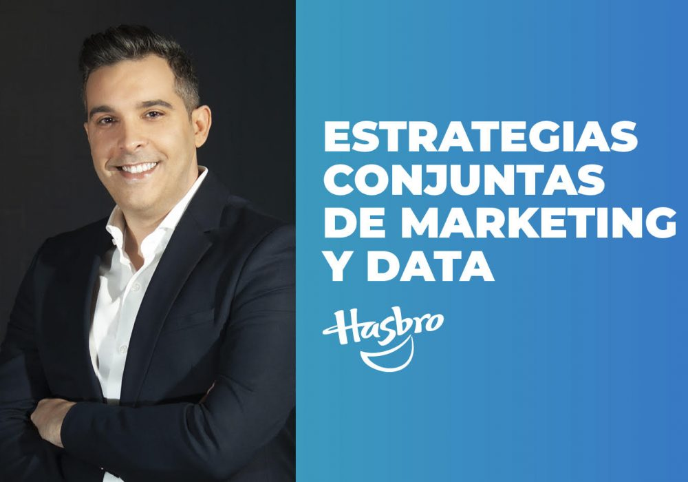 Data Driven Marketing, la estrategia de Hasbro junto a Infinia